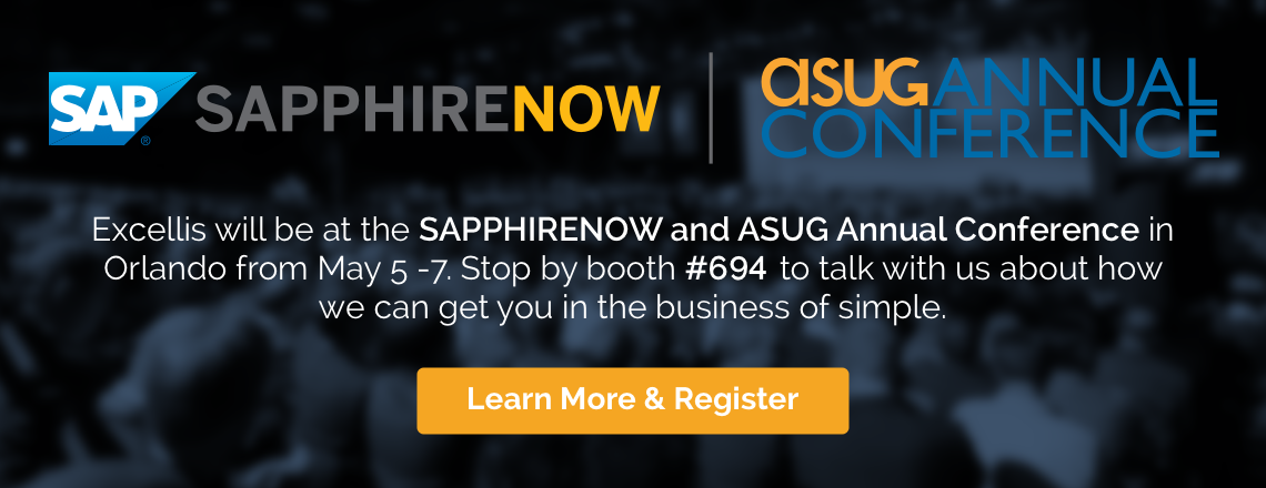 Excellis will be at Sapphire Now and ASUG Annual Conference in booth #694