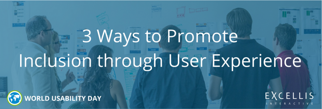 World Usability Day: 3 Ways to Promote Inclusion through User Experience